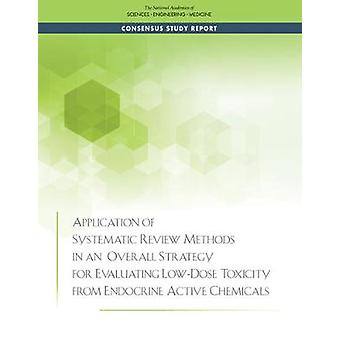 Application of Systematic Review Methods in an Overall Strategy for E