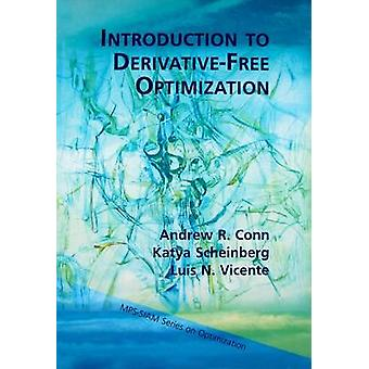Introduction to Derivative-Free Optimization by Andrew R. Conn - Katy