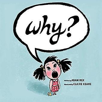 Why? by Adam Rex - 9781452168630 Book
