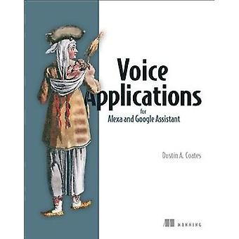 Voice Applications for Alexa and Google Assistant by Dustin Coates -