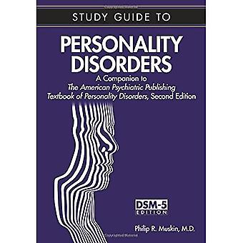 Study Guide to Personality Disorders: A Companion to the American Psychiatric Publishing Textbook of Personality...