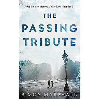 The Passing Tribute by Simon Marshall - 9781789650167 Book