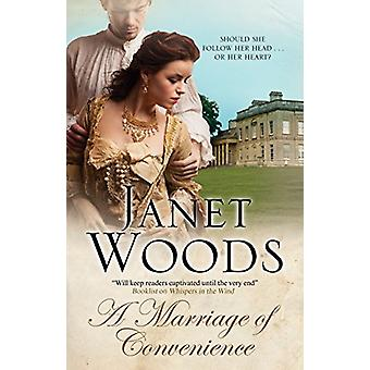 A Marriage of Convenience by Janet Woods - 9781847518958 Book