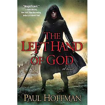 The Left Hand of God by Paul Hoffman - 9780451231888 Book