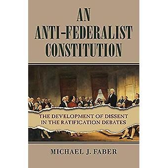 Une Constitution anti-fédéraliste - Le développement de la dissidence dans le Ra