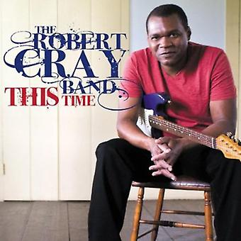Cray Band, Robert - This Time [CD] USA import