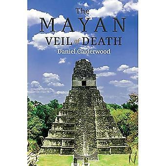Den maya Veil of Death