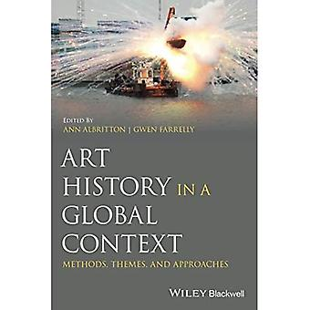Art History in a Global Context: Methods, Themes, and Approaches