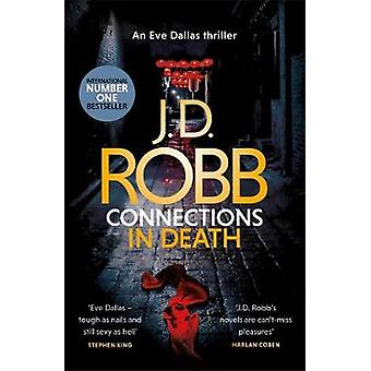 Connections in Death An Eve Dallas thriller Book 48
