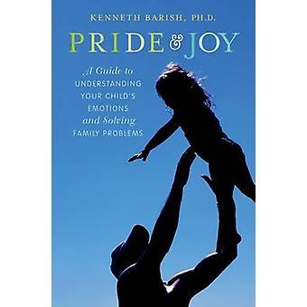 Ylpeys ja ilo - Opas lapsesi ja solin ymmärtämiseen