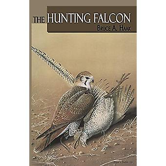Hunting Falcon - The by Bruce Haak - 9780888390356 Book