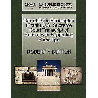 Cox (J.D.) V. Pennington (Frank) U.S. Supreme Court Transcript of Rec