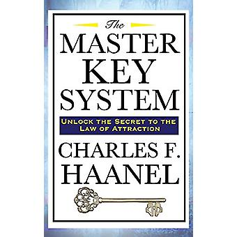 The Master Key System by Charles F Haanel - 9781515437024 Book