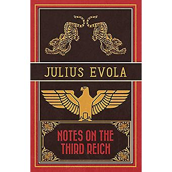 Notes on the Third Reich by Julius Evola - 9781907166860 Book