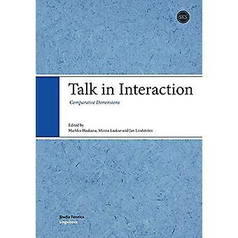 Talk in Interaction - Comparative Dimensions by Markku Haakana - 97895