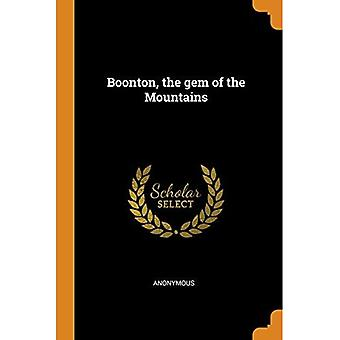 Boonton, the Gem of the Mountains