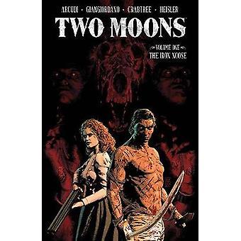 Dos Lunas Volumen 1: La Oosa de Hierro