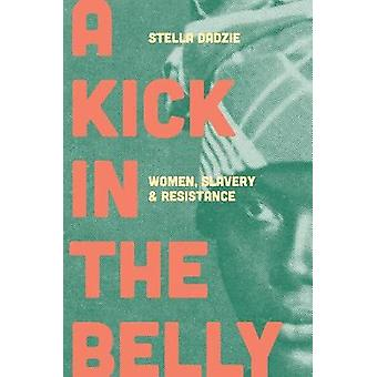 A Kick in the Belly