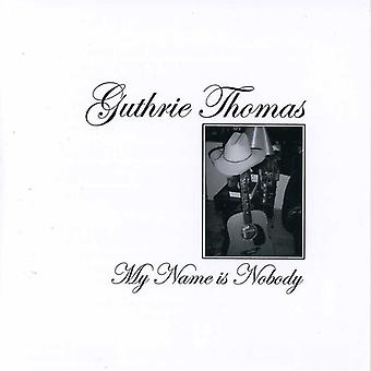 Guthrie Thomas - My Name Is Nobody [CD] USA import