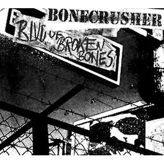 Bonecrusher - Blvd. of Broken Bones [CD] USA import