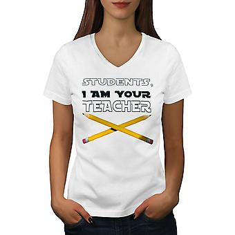 I Am Your Teacher Women WhiteV-Neck T-shirt | Wellcoda