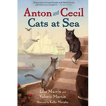 Anton and Cecil by Lisa Martin - Valerie Martin - 9781616204563 Book