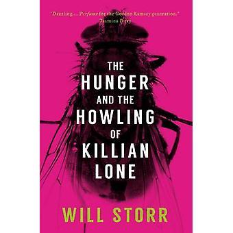 La faim et le hurlement des Killian solitaire par Will Storr - 9781780721