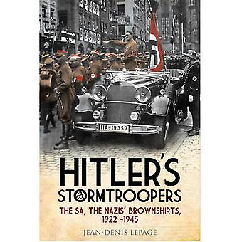 Hitler's Stormtroopers - The SA - the Nazis' Brownshirts - 1922 - 1945