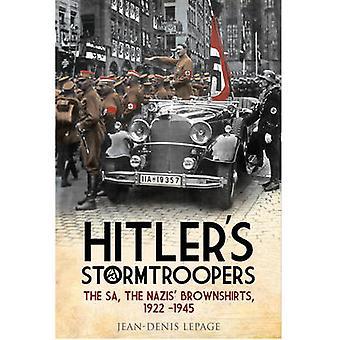 ヒトラーのストームトルーパー - SA - ナチスの真似た - 1922-1945 年