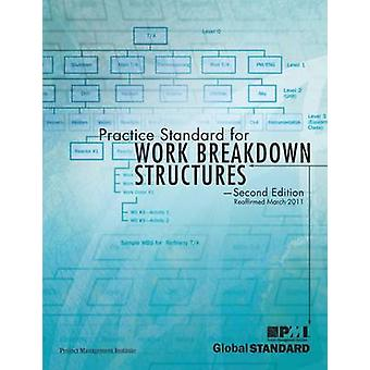 Practice Standard for Work Breakdown Structures - Second Edition (2nd)