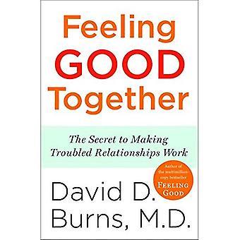 Voelt goed samen: Het geheim van Making onrustige relaties werk