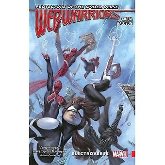 Web Warriors of the Spider-vers Vol. 1 - Electroverse