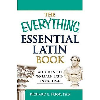 The Everything Essential Latin Book: All You Need To Learn Latin In No Time