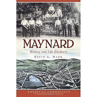 Maynard: Historie og livet udendørs (amerikansk Chronicles (historie tryk))