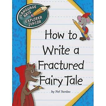 Hur man skriver en Fractured saga
