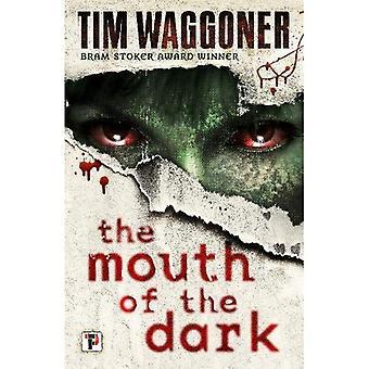 L'embouchure de l'obscurité (Fiction sans frontières)
