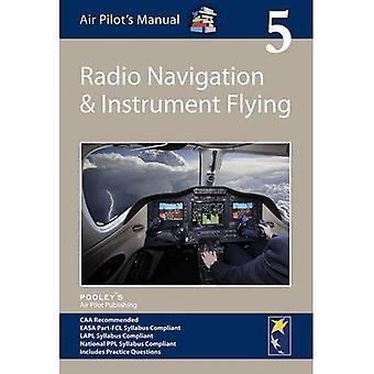 Radio Navigation and Instrument Flying (Air Pilot's Manual)