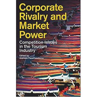 Corporate Rivalität und Marktmacht: Fragen des Wettbewerbs im Tourismus (Tourismus, Handel und Verbrauch)