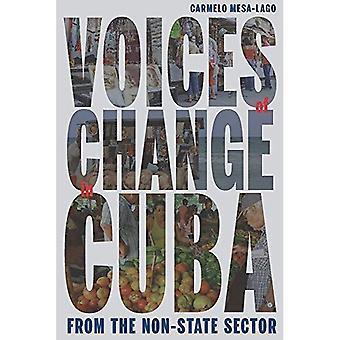 Stemmen van verandering in Cuba uit de niet-gouvernementele Sector (Pitt Latijns-Amerikaanse serie)