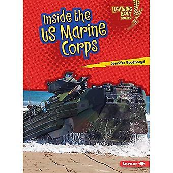 À l'intérieur de l'US Marine Corps (Lightning Bolt livres Forces armées américaines)