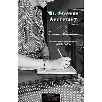 Mr. Stevens' Secretary: Poems (Miller Williams Poetry Prize)