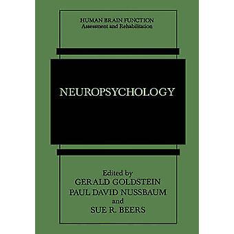 Neuropsychology by Edited by Gerald Goldstein & Edited by Paul David Nussbaum & Edited by Sue R Beers