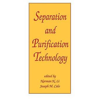 Separation and Purification Technology par Li & Norman N.