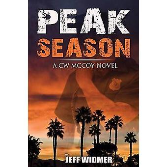Peak Season A CW McCoy Novel by Widmer & Jeff