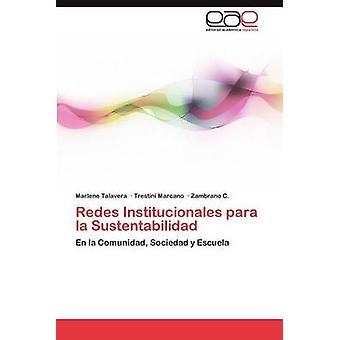 Redes Institucionales Para La Sustentabilidad de Talavera & Marlene