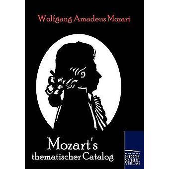 Mozarts thématique catalogue Mozart & Wolfgang Amadeus