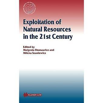 Exploitatie van natuurlijke hulpbronnen in de 21e eeuw door Fitzmaurice