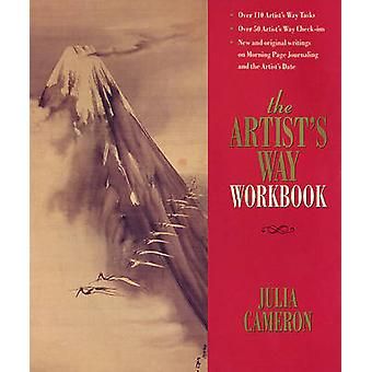 The Artist's Way - Workbook by Julia Cameron - 9780285637931 Book