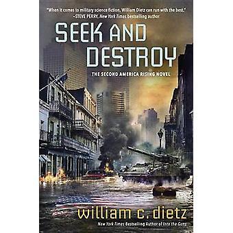 Seek and Destroy by William C Dietz - 9780425278727 Book