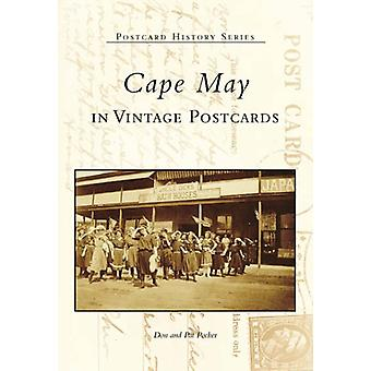 Cape May in Vintage Postcards by Don Pocher - Pat Pocher - 9780738537